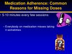 medication adherence common reasons for missing doses1