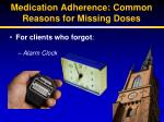 medication adherence common reasons for missing doses3