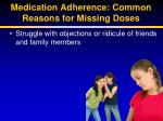 medication adherence common reasons for missing doses9