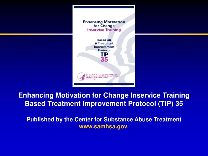 Enhancing Motivation for Change Inservice Training