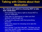 talking with clients about their medication3