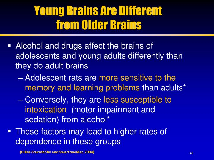 Young Brains Are Different