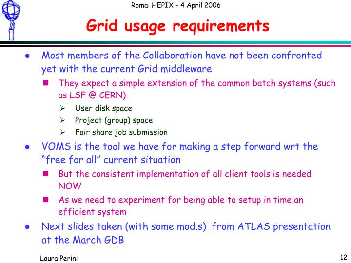 Grid usage requirements