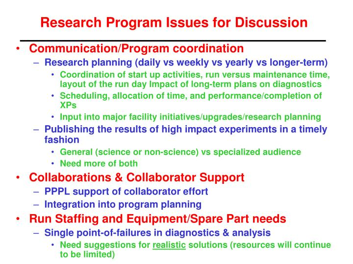 Research Program Issues for Discussion