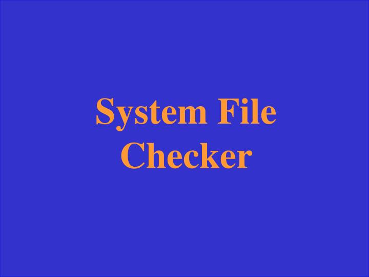 System File Checker