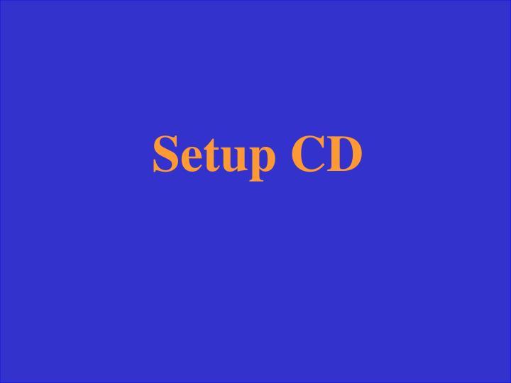 Setup CD
