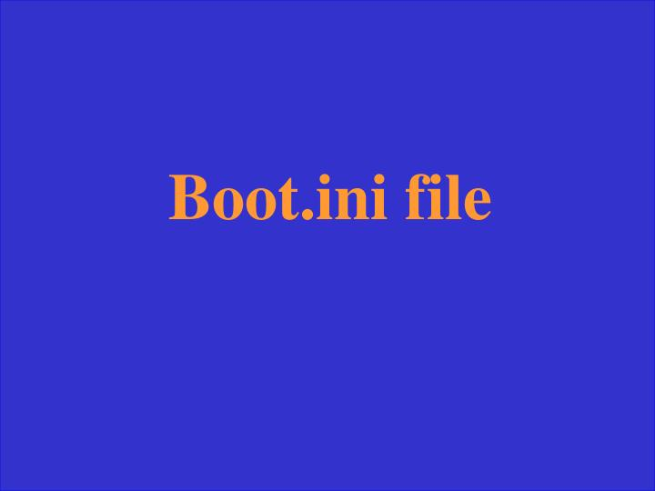 Boot.ini file