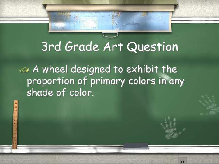 3rd Grade Art Question