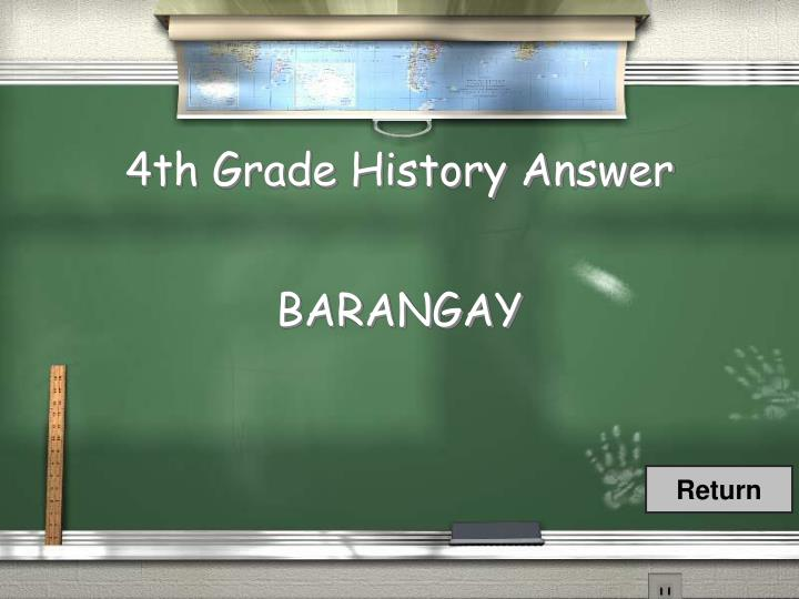 4th Grade History Answer
