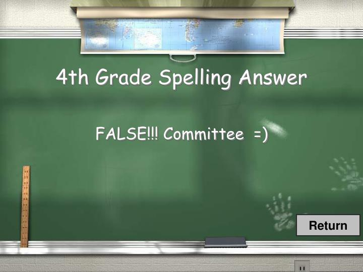 4th Grade Spelling Answer