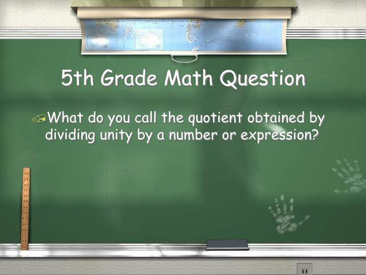 5th Grade Math Question