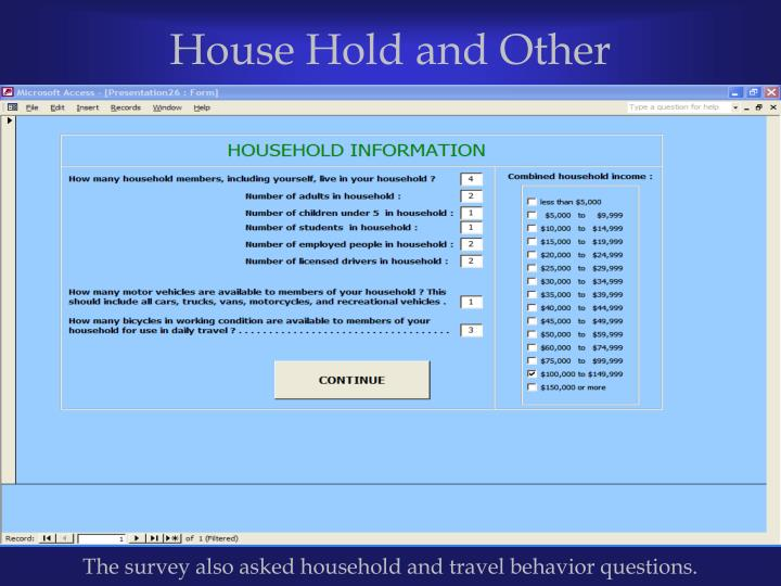 House Hold and Other Information