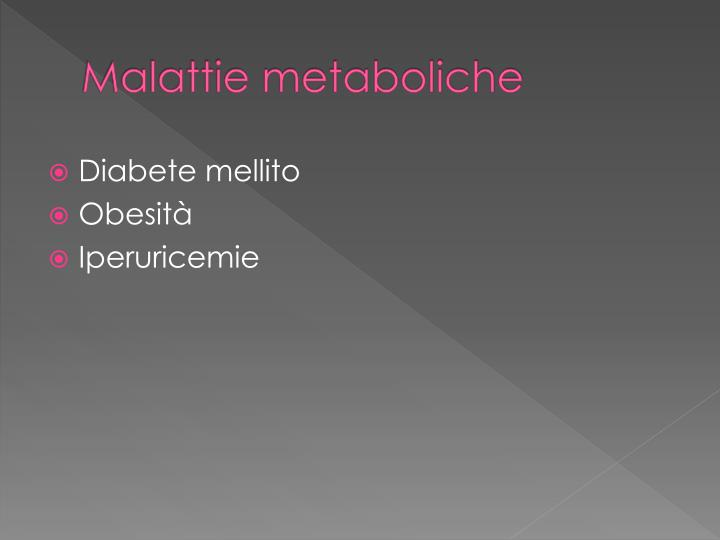 Malattie metaboliche