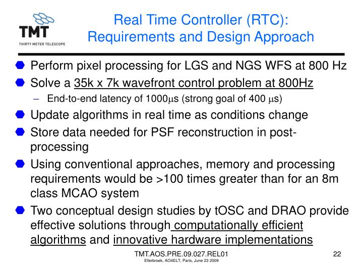 Real Time Controller (RTC): Requirements and Design Approach