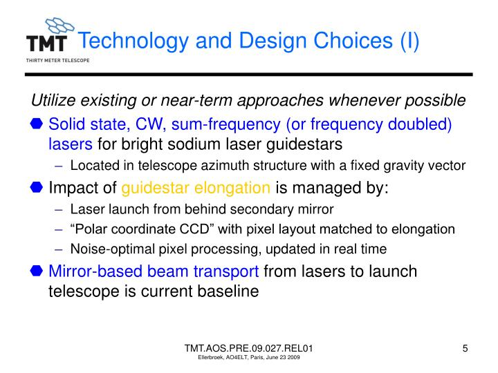 Technology and Design Choices (I)