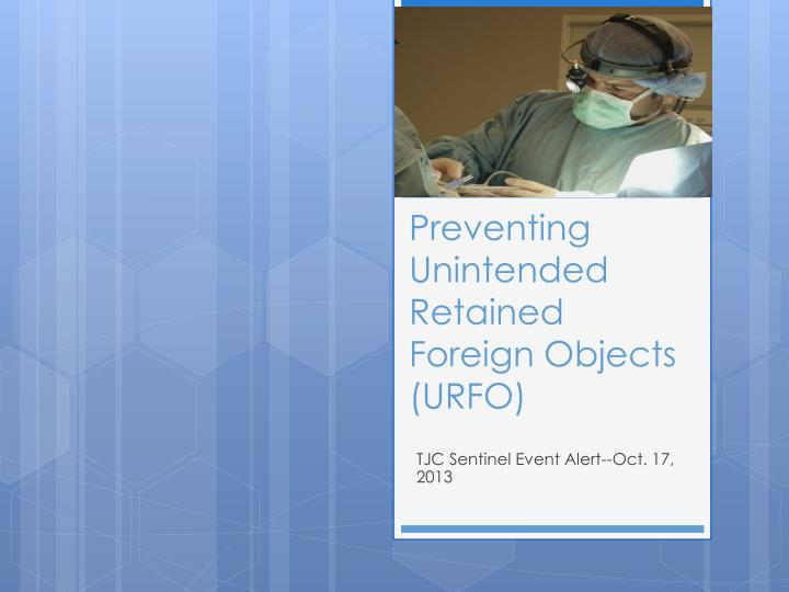 surgery unintended retained foreign objects essay
