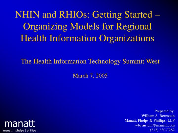 Nhin and rhios getting started organizing models for regional health information organizations