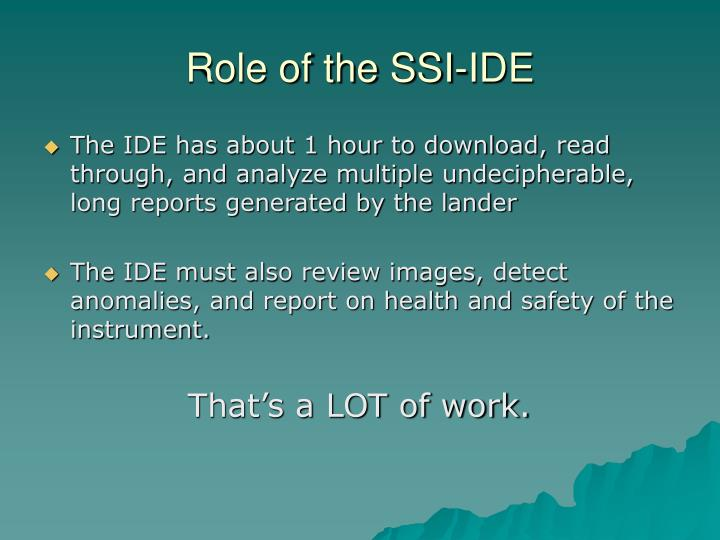 Role of the SSI-IDE