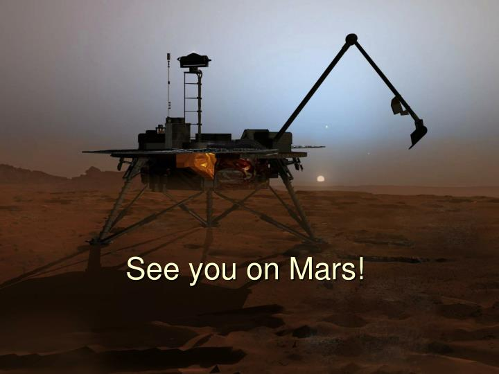 See you on Mars!