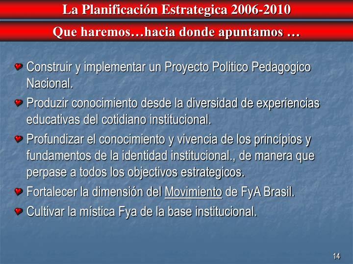 La Planificación Estrategica 2006-2010
