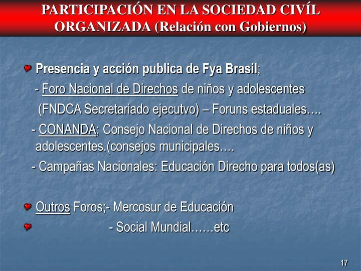 PARTICIPACIÓN EN LA SOCIEDAD CIVÍL ORGANIZADA (Relación con Gobiernos)