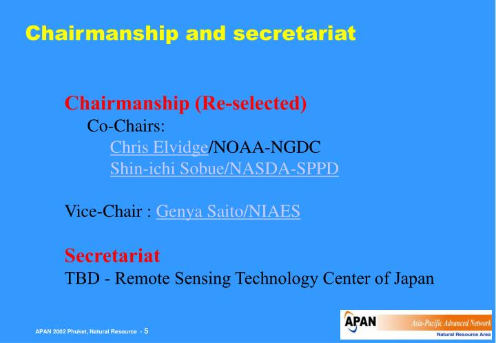 Chairmanship and secretariat