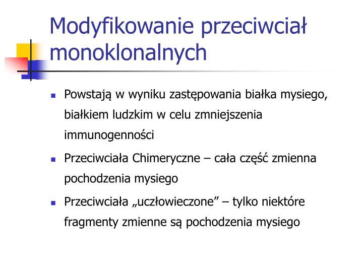 Modyfikowanie przeciwciał monoklonalnych