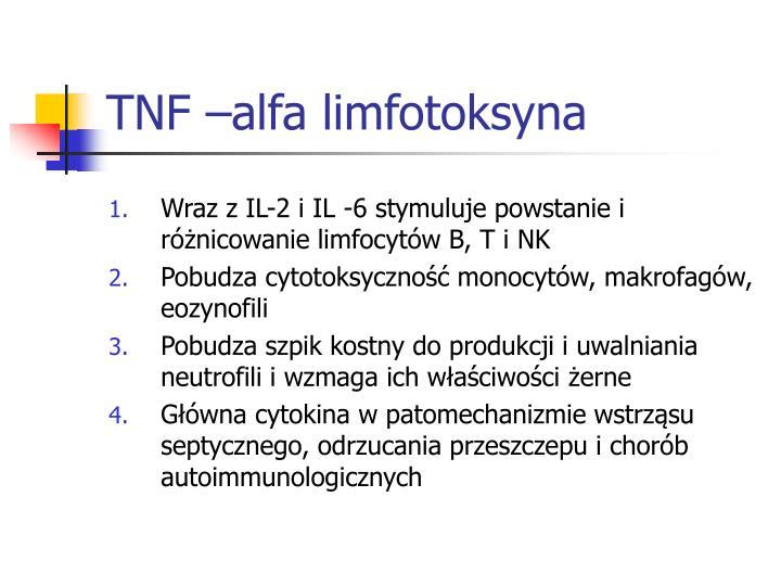 TNF –alfa limfotoksyna