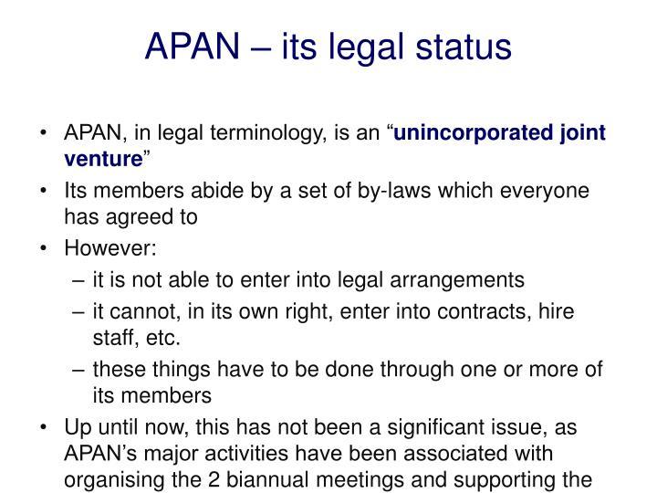 APAN – its legal status