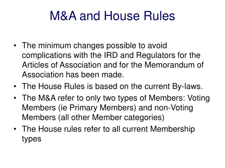 M&A and House Rules