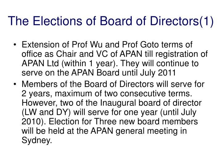 The Elections of Board of Directors(1)