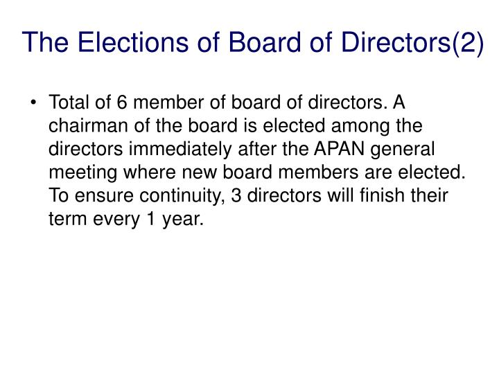 The Elections of Board of Directors(2)