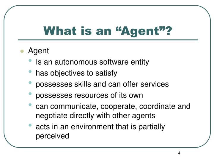 """What is an """"Agent""""?"""