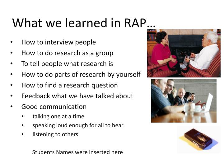 What we learned in RAP…