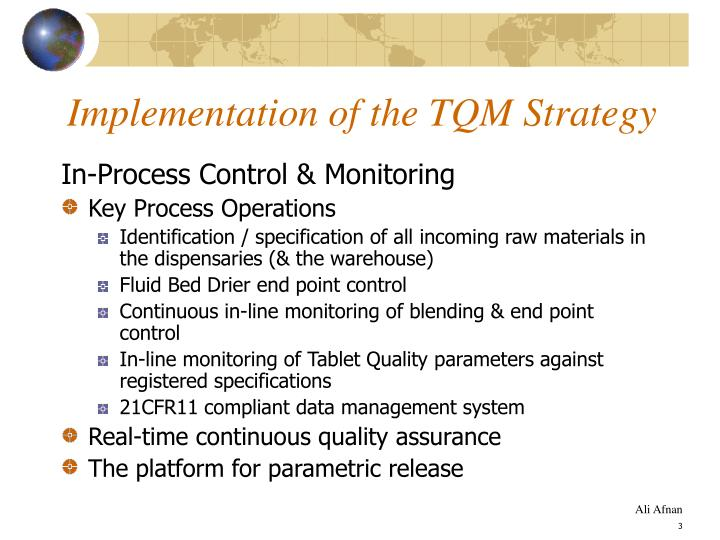 Implementation of the tqm strategy