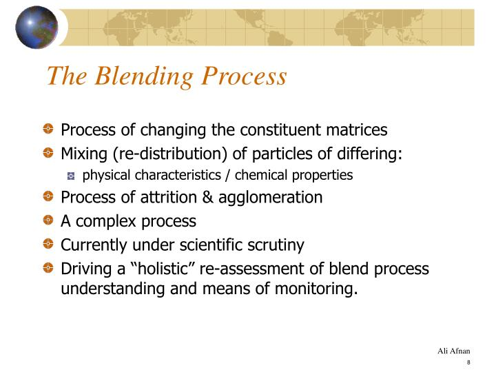The Blending Process