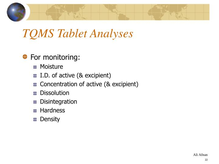 TQMS Tablet Analyses