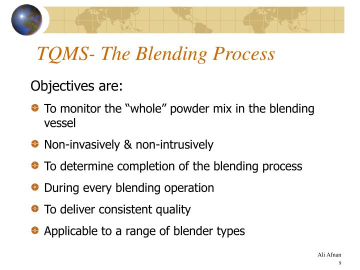 TQMS- The Blending Process