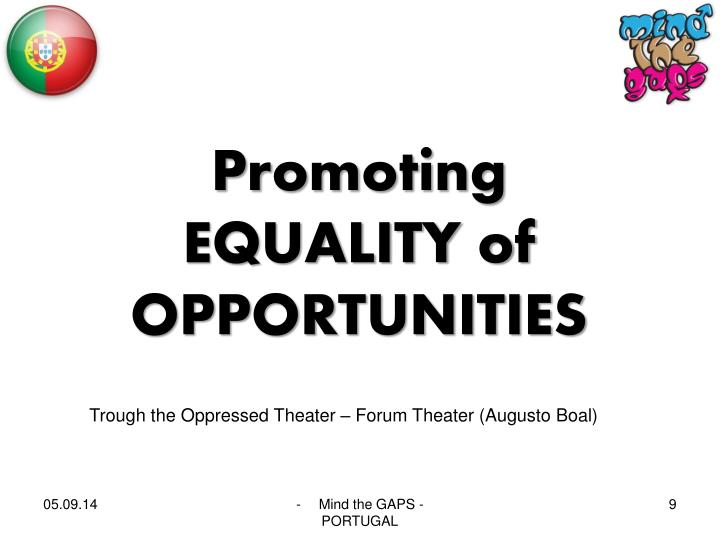 Promoting EQUALITY of OPPORTUNITIES