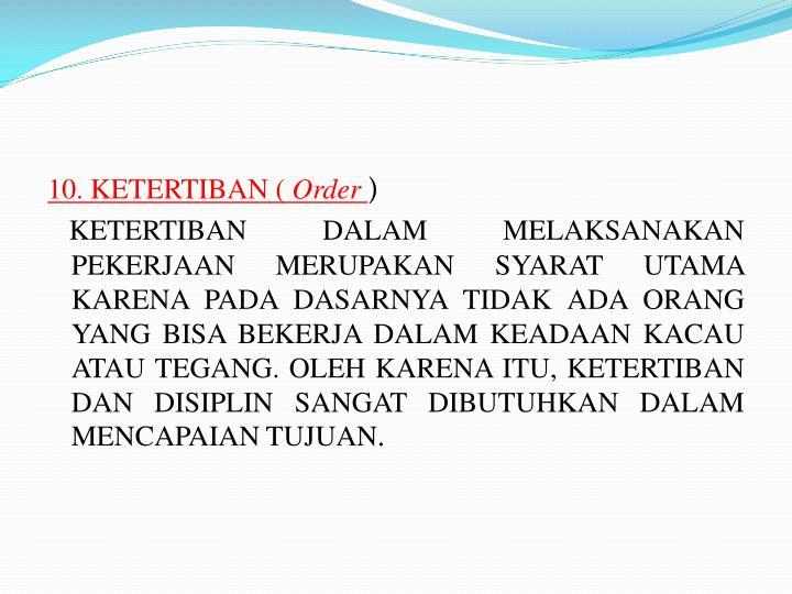 10. KETERTIBAN (