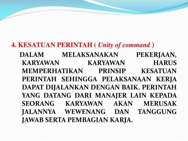4. KESATUAN PERINTAH (