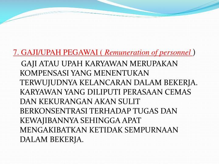7. GAJI/UPAH PEGAWAI (