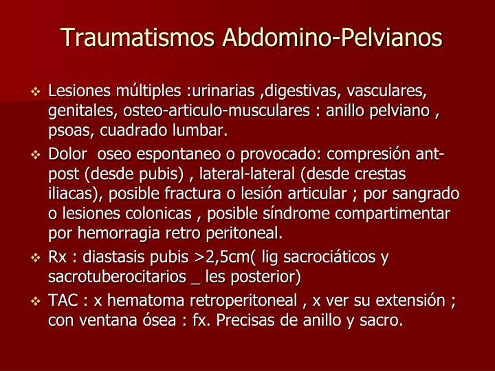 Traumatismos Abdomino-Pelvianos