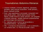 traumatismos abdomino pelvianos