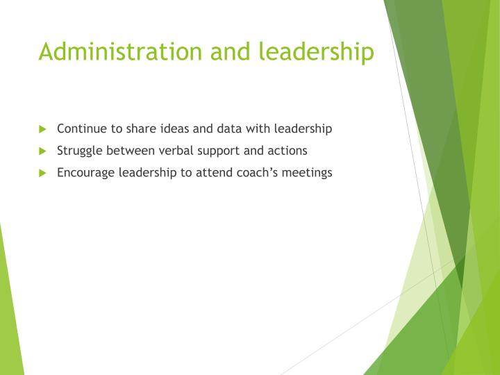 Administration and leadership
