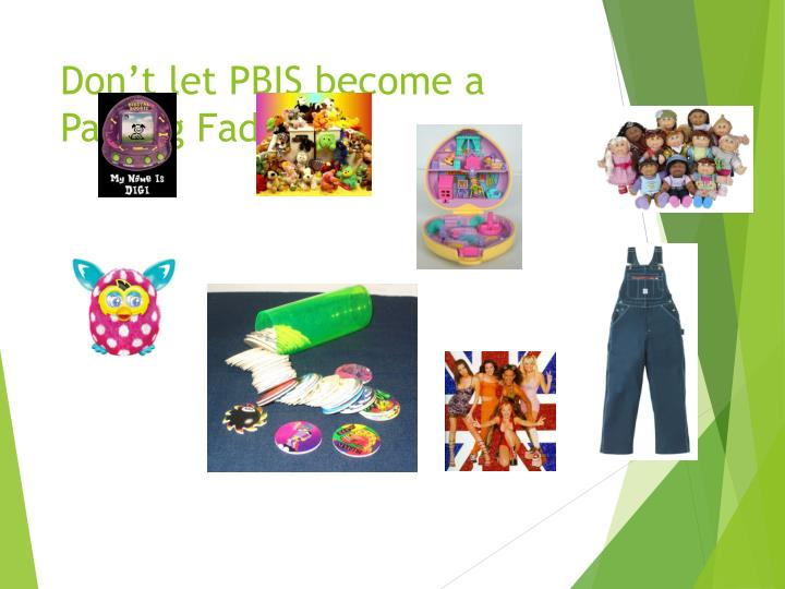 Don t let pbis become a passing fad