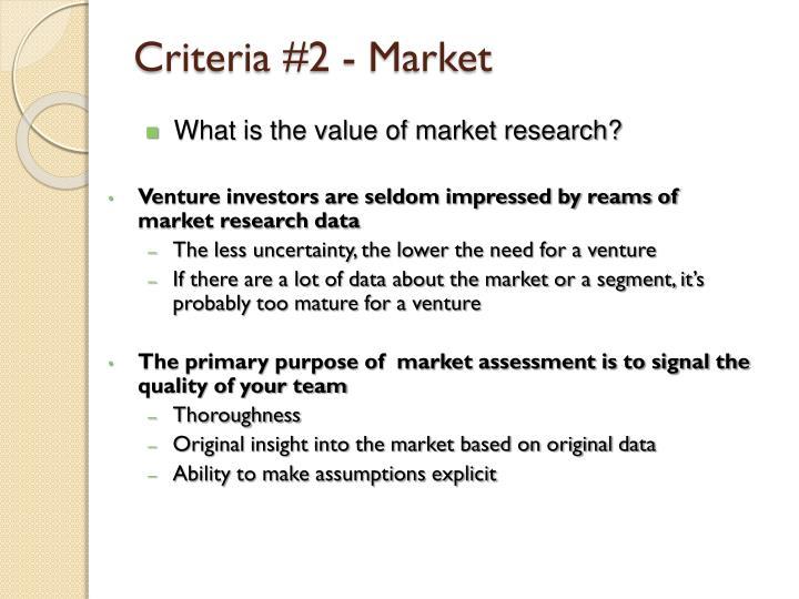 Criteria #2 - Market