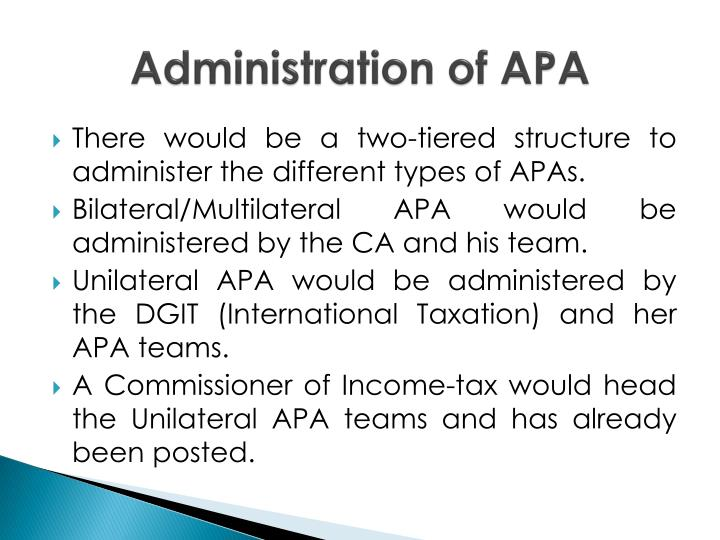 Administration of APA