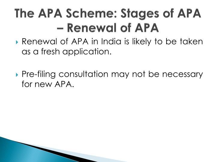 The APA Scheme: Stages of APA – Renewal of APA