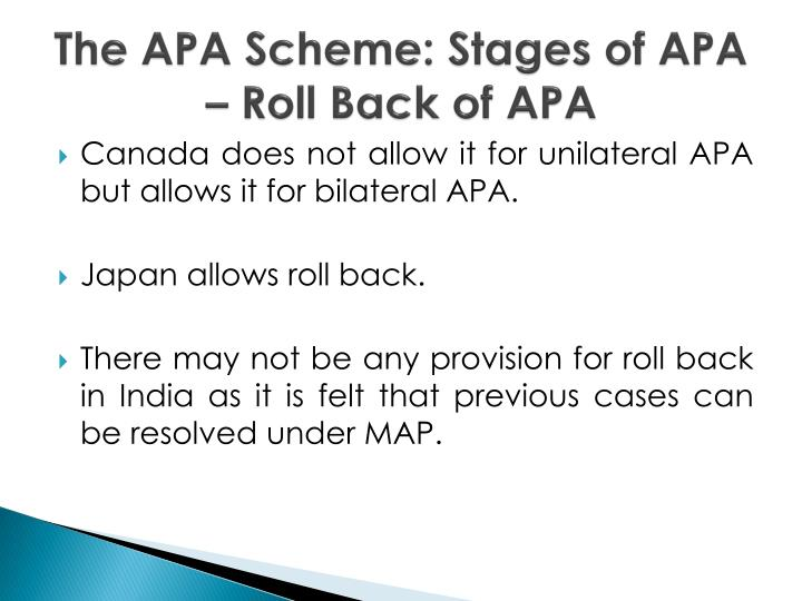 The APA Scheme: Stages of APA – Roll Back of APA